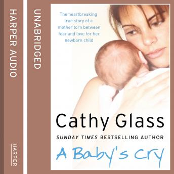 Baby's Cry, Cathy Glass