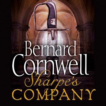 Sharpe's Company: The Siege of Badajoz, January to April 1812, Bernard Cornwell