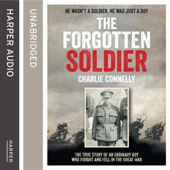 Forgotten Soldier, Charlie Connelly