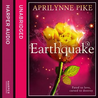 Earthquake, Aprilynne Pike