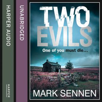 Two Evils: A DI Charlotte Savage Novel, Mark Sennen