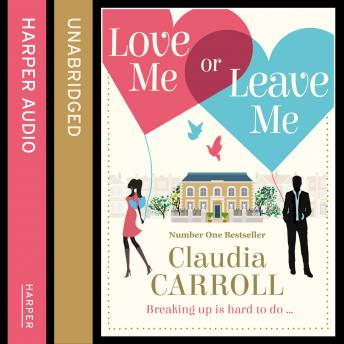 Love Me Or Leave Me, Claudia Carroll