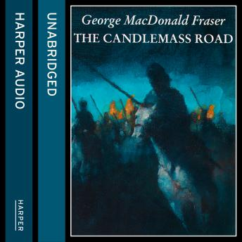 Candlemass Road, George MacDonald Fraser