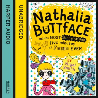 Nathalia Buttface and the Most Embarrassing Five Minutes of Fame Ever sample.