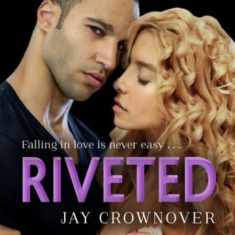 Riveted, Jay Crownover