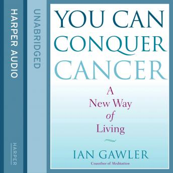 Download You Can Conquer Cancer by Ian Gawler