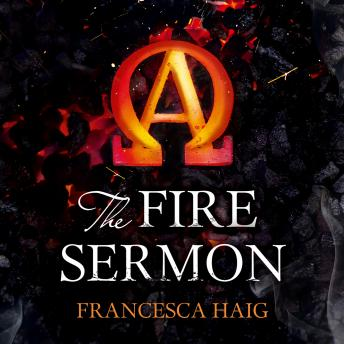 Fire Sermon, Francesca Haig