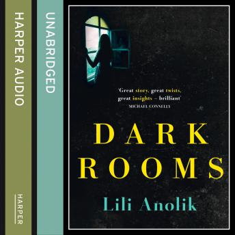 Dark Rooms, Lili Anolik
