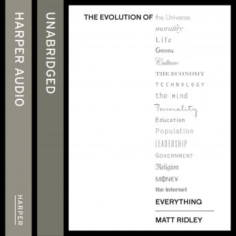 Evolution of Everything: How Ideas Emerge, Matt Ridley