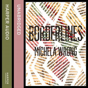 Borderlines, Michela Wrong