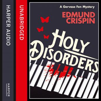 Holy Disorders, Edmund Crispin