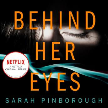 Behind Her Eyes, Sarah Pinborough