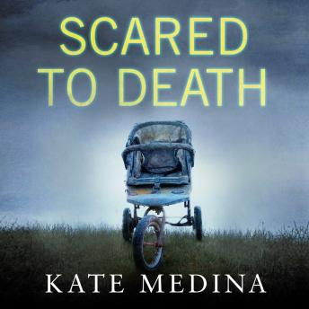 Scared to Death, Kate Medina