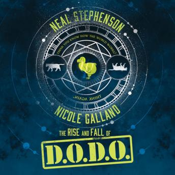 Rise and Fall of D.O.D.O., Nicole Galland, Neal Stephenson