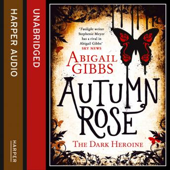 Download Autumn Rose by Abigail Gibbs