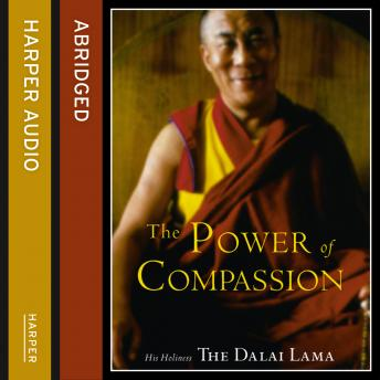 Power of Compassion: A Collection of Lectures details