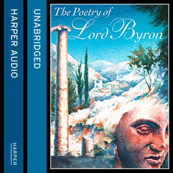 Poetry of Lord Byron, Lord Byron