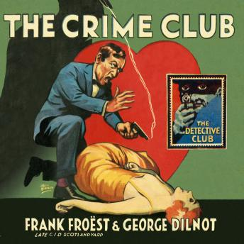 Crime Club, George Dilnot, Frank Froest