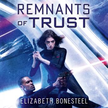Remnants of Trust, Elizabeth Bonesteel