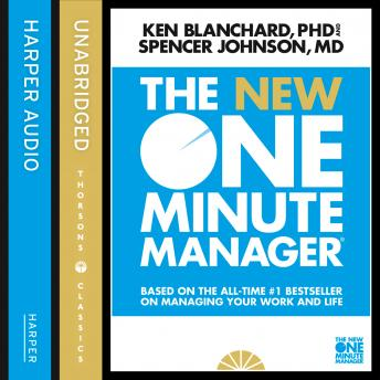 New One Minute Manager, Kenneth Blanchard, Spencer Johnson, M.D.