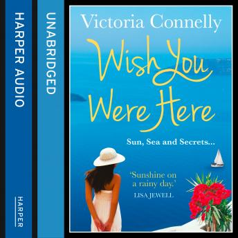 Wish You Were Here, Victoria Connelly