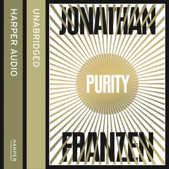 Purity, Jonathan Franzen