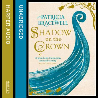 Shadow on the Crown, Patricia Bracewell