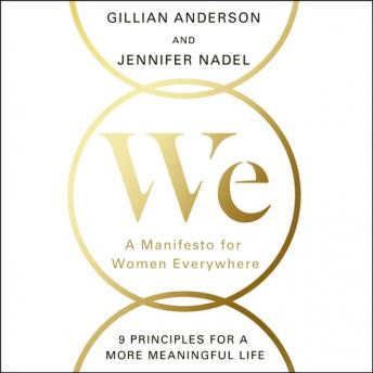 We: A Manifesto for Women Everywhere, Jennifer Nadel, Gillian Anderson