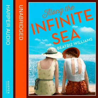Along the Infinite Sea, Beatriz Williams