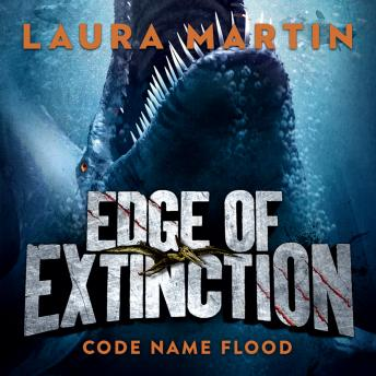 Code Name Flood, Laura Martin