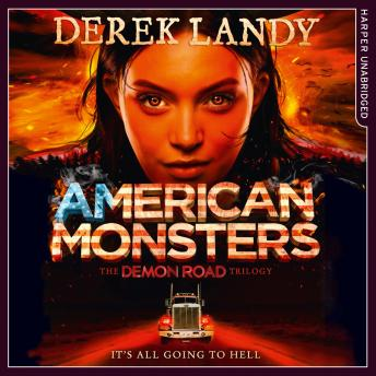 American Monsters, Derek Landy