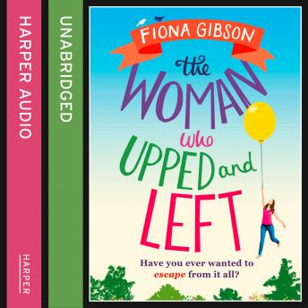 Woman Who Upped and Left, Fiona Gibson