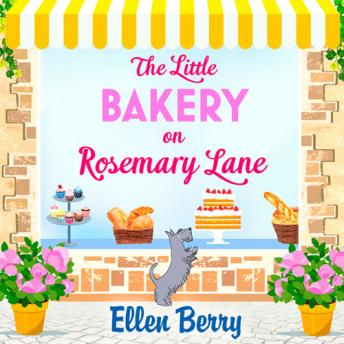 Little Bakery on Rosemary Lane, Ellen Berry