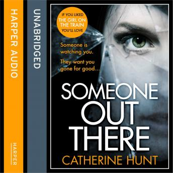 Someone Out There, Catherine Hunt