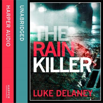 Rain Killer: A DI Sean Corrigan short story, Luke Delaney