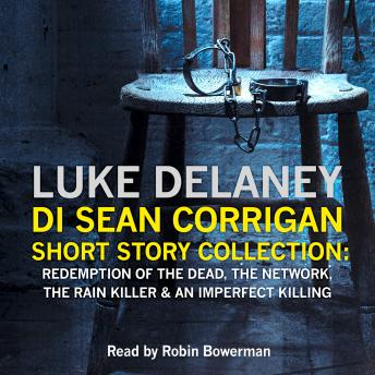 DI Sean Corrigan Short Story Collection, Luke Delaney