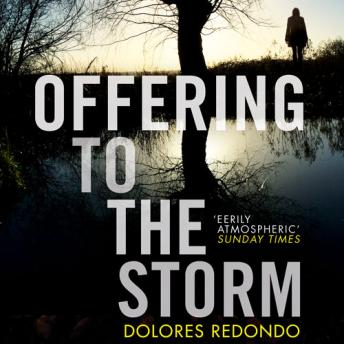 Offering to the Storm, Dolores Redondo