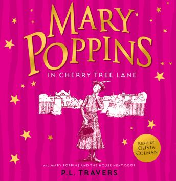 Mary Poppins and the House Next Door / Mary Poppins in Cherry Tree Lane