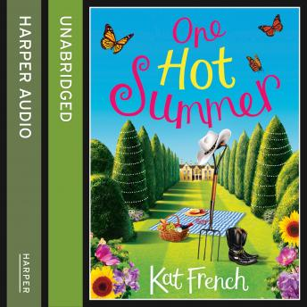 One Hot Summer: A heartwarming summer read from the author of One Day in December, Kat French