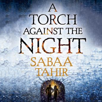 Torch Against the Night, Sabaa Tahir