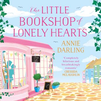 Little Bookshop of Lonely Hearts: A feel-good funny romance, Annie Darling