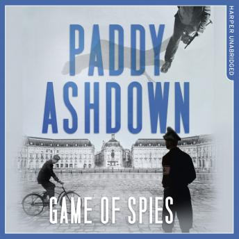 Game of Spies, Paddy Ashdown