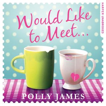 Would Like to Meet, Polly James
