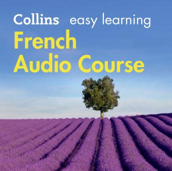 Easy Learning French Audio Course: Language Learning the easy way with Collins