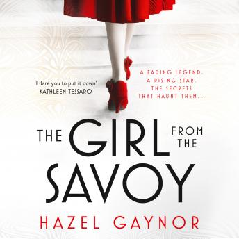 Girl From The Savoy, Hazel Gaynor