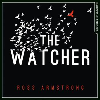 Watcher, Ross Armstrong