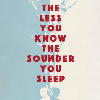 Less You Know The Sounder You Sleep, Juliet Butler