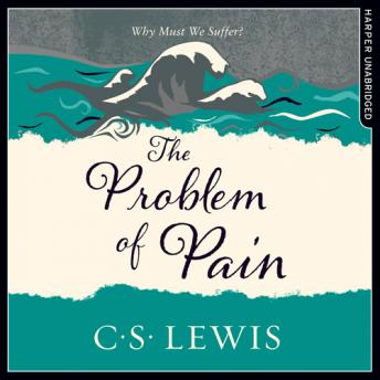 Problem of Pain, C. S. Lewis