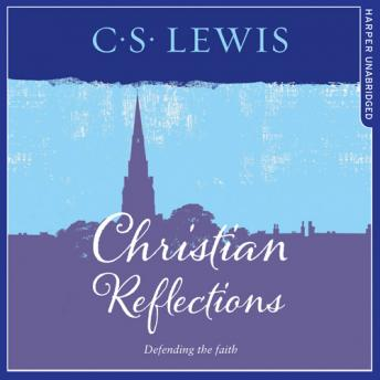 Christian Reflections, C. S. Lewis