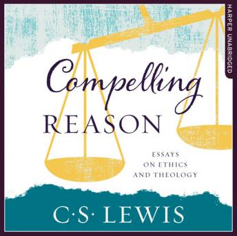 Compelling Reason, C. S. Lewis